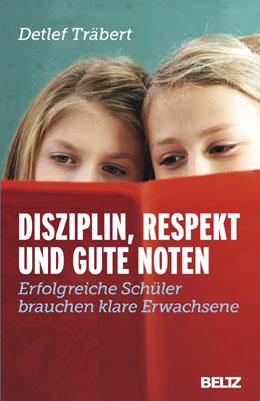 Buchumschlag: Disziplin, Respekt und gute Noten